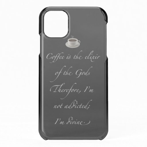Coffee I'm Divine iPhone 11 Case