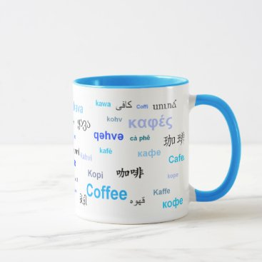 Coffee Themed Coffee in different languages (Blue) Mug
