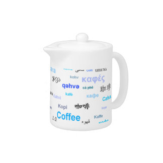Coffee in different languages coffeepot - blue teapot