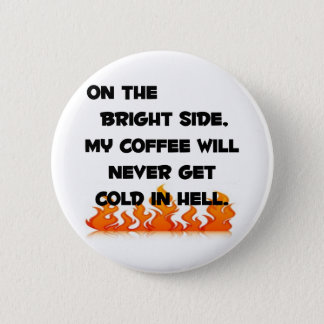 Coffee in Hell Button
