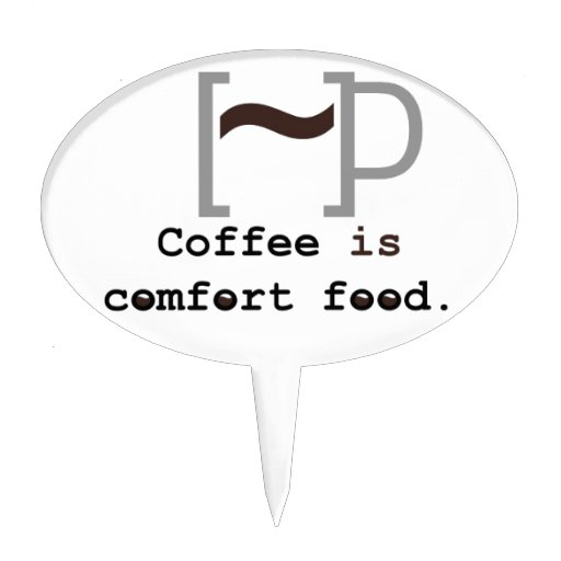 Coffee is Comfort Food Oval Cake Toppers