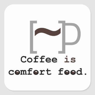 Coffee is Comfort Food Square Sticker