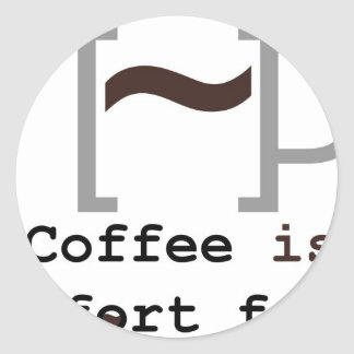 Coffee is Comfort Food Round Stickers
