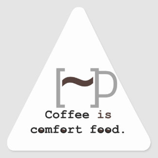 Coffee is Comfort Food Triangle Stickers