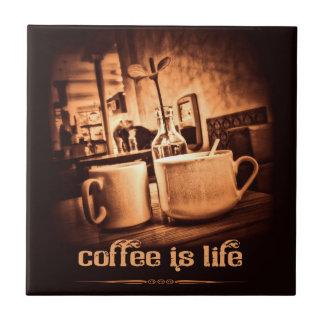 Coffee is Life Ceramic Tile