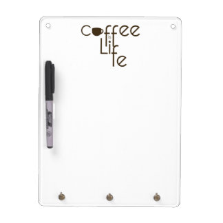 Coffee is Life Dry Erase Board