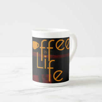 Coffee is Life Tea Cup