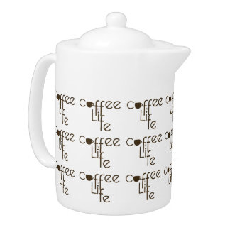 Coffee is Life Teapot