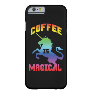Coffee Is Magical - Funny Novelty Caffeine Unicorn Barely There iPhone 6 Case