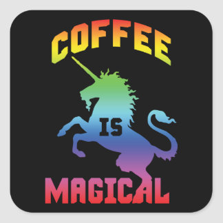 Coffee Is Magical - Funny Novelty Caffeine Unicorn Square Sticker
