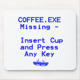 Coffee is missing! mouse pad