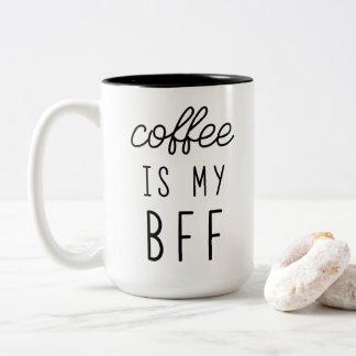 Coffee is My BFF 15oz Mug