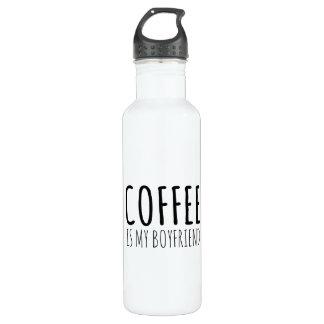 Coffee is my Boyfriend Water Bottle