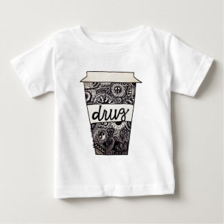 """Coffee Is My Drug"" Design Baby T-Shirt"