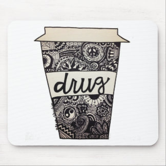 """Coffee Is My Drug"" Design Mouse Pad"