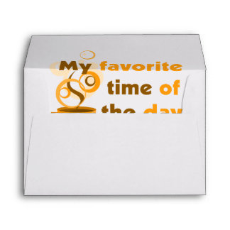 Coffee Is My Favorite Time Of The Day Envelope