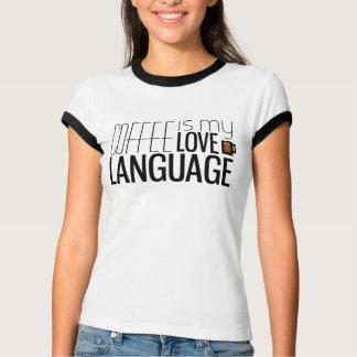 Coffee is my love language T-Shirt