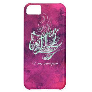 Coffee is my religion! cover for iPhone 5C