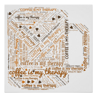 Coffee is my Therapy Word Art Poster