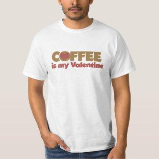 Coffee is my Valentine T-Shirt