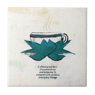 coffee is my zen ceramic tile
