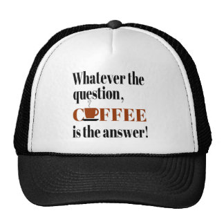 Coffee is the Answer Hat