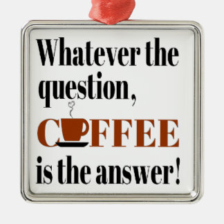 Coffee is the Answer Ornaments
