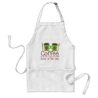 Coffee is the most important meal of the day adult apron