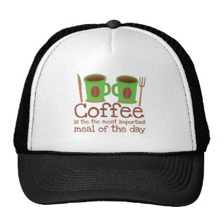 Coffee is the most important meal of the day trucker hat