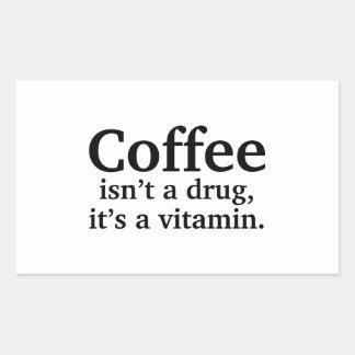 Coffee Isn't A Drug, It's A Vitamin Rectangular Sticker