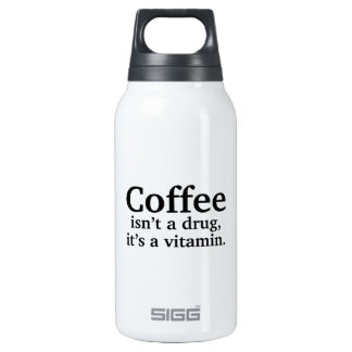 Coffee Isn't A Drug, It's A Vitamin SIGG Thermo 0.3L Insulated Bottle
