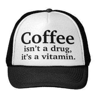 Coffee Isn't A Drug, It's A Vitamin Trucker Hat