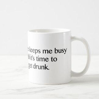 Coffee Keeps Me Busy Until It's Time To Get Drunk Coffee Mug