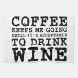 Coffee Keeps Me Going Until Wine Hand Towel