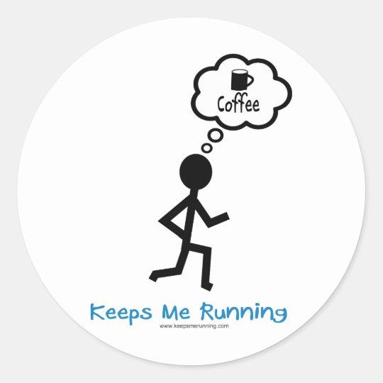 Coffee - Keeps Me Running Classic Round Sticker