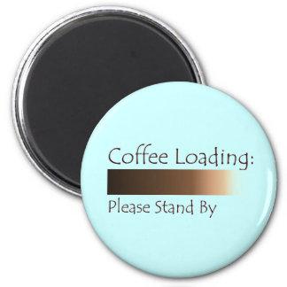 Coffee Loading Magnet