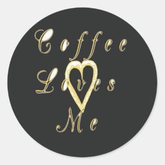 Coffee love me. classic round sticker