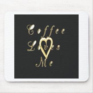 Coffee love me. mouse pad