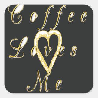 Coffee love me. square sticker