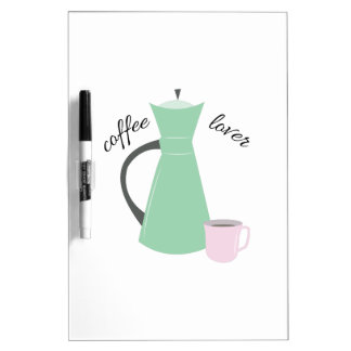 Coffee Lover Dry-Erase Whiteboard