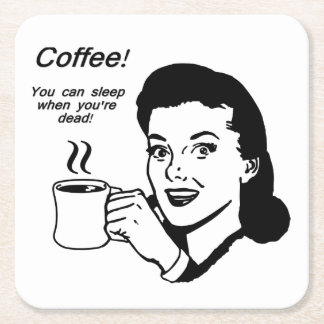 Coffee Lover Funny Square Coasters