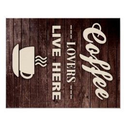 Coffee Lovers Live Here Poster