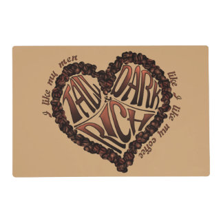Coffee Lover's - Tall Dark & Rich Placemat