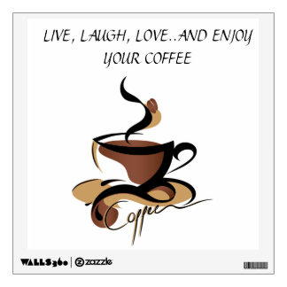 COFFEE LOVERS WALL DECAL