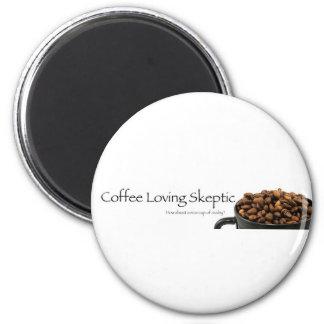 Coffee Loving Skeptic stuff! 2 Inch Round Magnet
