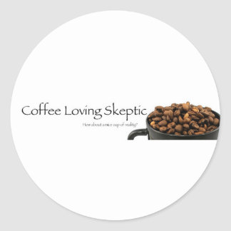 Coffee Loving Skeptic stuff! Classic Round Sticker