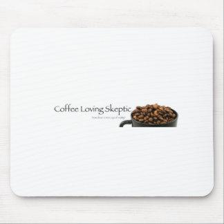 Coffee Loving Skeptic stuff! Mouse Pad