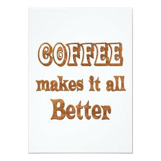 Coffee Makes It Better 5x7 Paper Invitation Card