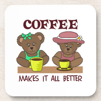 COFFEE MAKES IT BETTER DRINK COASTER