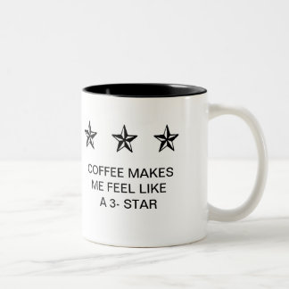 COFFEE MAKES ME FEEL LIKE A 3-STAR COFFEE MUGS